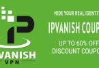 IPVanish Coupon - Up to 60% off Discount Coupon