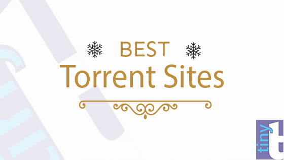 Best Torrent Sites | torrenting Sites | torrent trackers